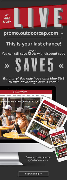 Last Chance - Visit the new Outdoorcap.com and save 5 percent